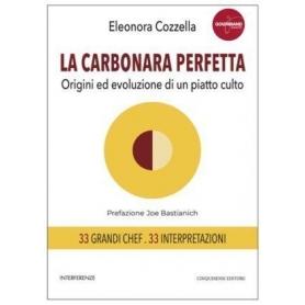 La carbonara perfetta - Eleonora Cozzella - Cinquesensi Editore