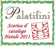 Scarica il catalogo Palatifini Natale 2011